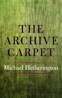 The Archive Carpet by Michael Hetherington